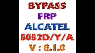 ALCATEL 5052D Remove Google Account,Bypass