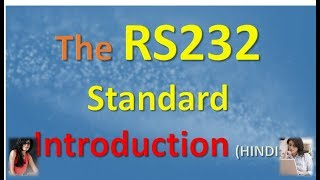 The RS232 Standard Introduction in HINDI