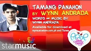 Tamang Panahon by Wynn Andrada  (Lyric Video)