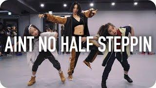 Ain't No Half Steppin - Big Daddy Kane / Lia Kim Choreography