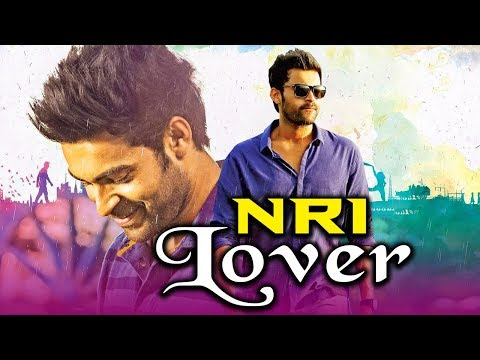 Xxx Mp4 NRI Lover 2019 Telugu Hindi Dubbed Full Movie Varun Tej Sai Pallavi Sai Chand Raja Chembolu 3gp Sex
