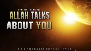 Allah Talks About You ᴴᴰ - Powerful Reminder