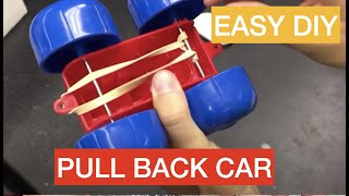 How to make a simple pull back toy car