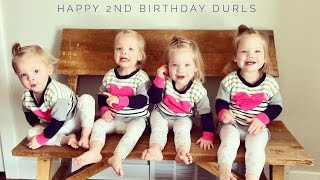 HAPPY 2ND BIRTHDAY DURLS