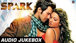 SPARK Audio Jukebox | Full Songs | Rajniesh Duggal, Subhashree Ganguly & Daisy Shah