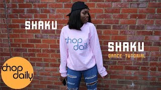 How To Shaku Shaku (Dance Tutorial) | Chop Daily