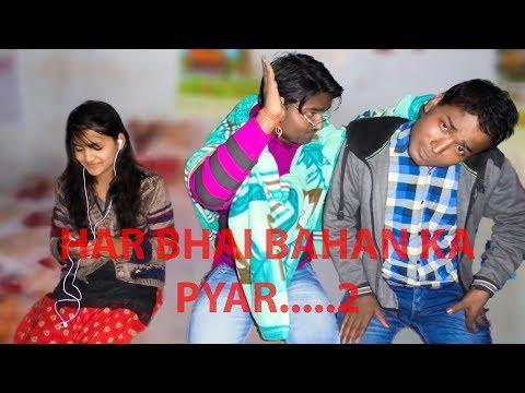 Xxx Mp4 Har Bhai Bahan Ka Pyar Part 2 Desi Babu 3gp Sex