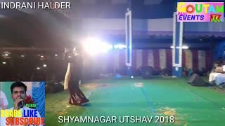 INDRANI HALDER || SHYAMNAGAR UTSHAV 2018 || BORO ASA KORE ESECHI GO JANONI || RABINDRA SANGEET ||
