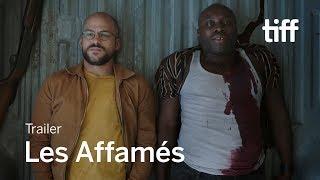LES AFFAMÉS Trailer | Canada