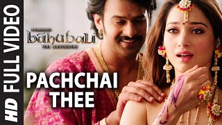 Baahubali Songs (Tamil) | Pachchai Thee Video Song | Prabhas,Anushk Shetty,Rana,Tamannaah