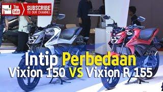 Perbedaan Yamaha Vixion 150 dan Yamaha Vixion R 155