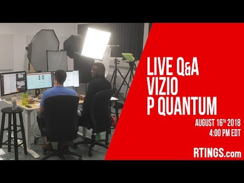 Xxx Mp4 Live Q A Vizio P Quantum RTINGS Com 3gp Sex