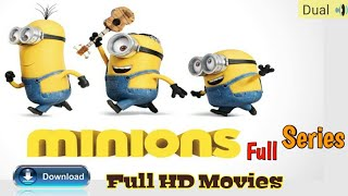 Minions Full Series & Despicable Me Full Hd Movie Download, In Hindi & English Full Series.