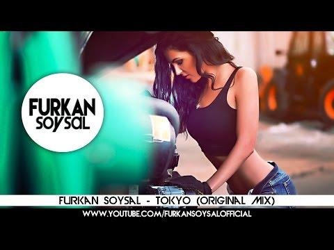 Furkan Soysal - Tokyo