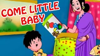 Come Little Baby | Animated Nursery Rhyme in English Language