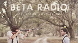 Beta Radio - Brother, Sister (Official Audio)