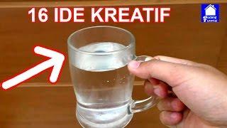 16 IDE KREATIF PRAKTIS DALAM KEHIDUPAN SEHARI HARI | LIFE HACKS