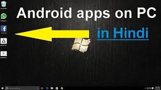How to install and use android apps on windows 10 PC/computer/Laptop without Bluestacks