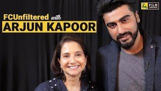 Arjun Kapoor Interview with Anupama Chopra | Half Girlfriend | FC Unfiltered