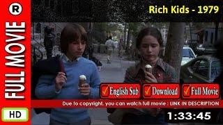 Watch Online: Rich Kids (1979)