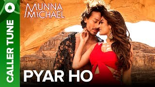 "Set ""Pyar Ho"" as Your Caller Tune 