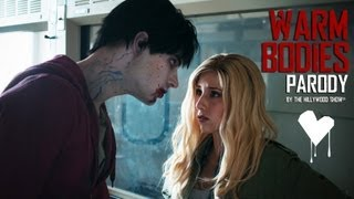 Warm Bodies Parody by The Hillywood Show®