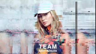 Iggy Azalea - Team (AUDIO)
