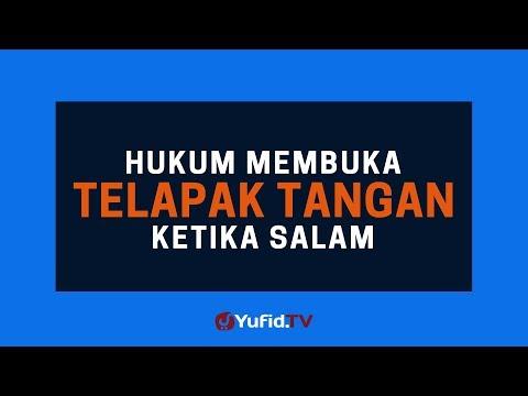 Hukum Membuka Telapak Tangan ketika Salam - Poster Dakwah Yufid TV
