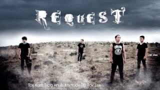 Request Band - Tos Koj Rov Qab Los【OFFICIAL AUDIO】