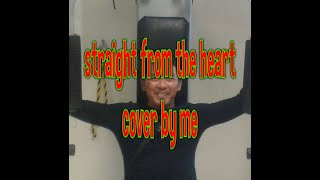 Straight from the heart- by: Emerson R. Condino