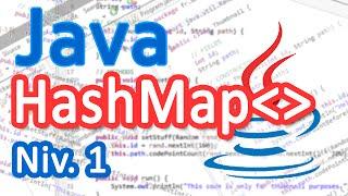 Tutoriel Java - Les maps (HashMap) (bases) [FR]