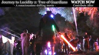 [Full Movie] Journey to Lucidity 2: Tree of Guardians (A Consciousness Shifting Saga)