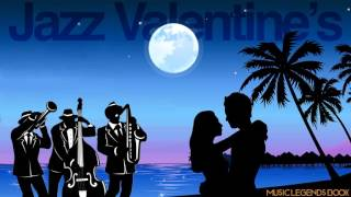 Jazz Valentine's - Non stop emotional love songs for special moments - Music Legends Book