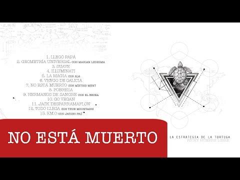 Ricky Hombre Libre con Místiko Ment - No está muerto (prod. Paulo Casás)