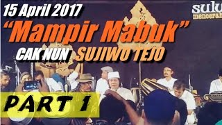 "Suluk Maleman edisi 15 April 2017""Mampir Mabuk""part 1"