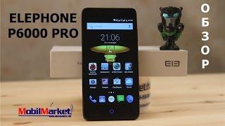 Обзор ELEPHONE P6000 PRO - MTK6753, 5.0
