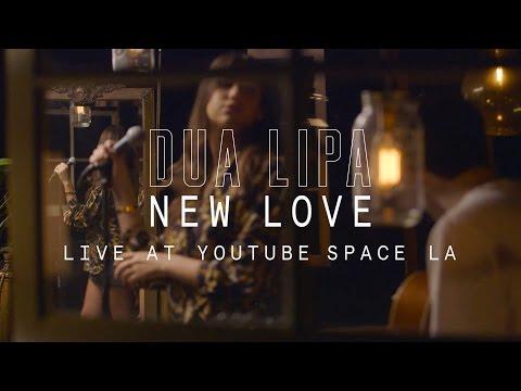 Dua Lipa New Love YouTube Music Foundry