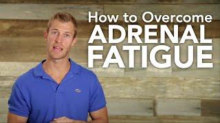 How To Overcome Adrenal Fatigue   Dr. Josh Axe