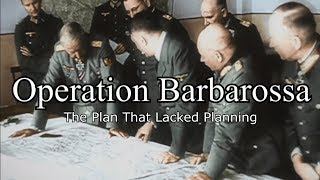 Operation Barbarossa Part 1, Planning the Catastrophe