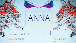 Tarık Tufan   Anna