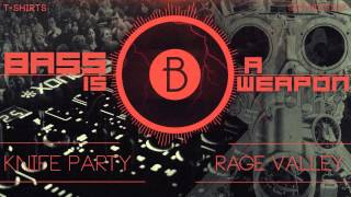 Knife Party - Rage Valley (BASS BOOSTED)