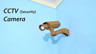 How to make a CCTV Security Camera From Cardboard