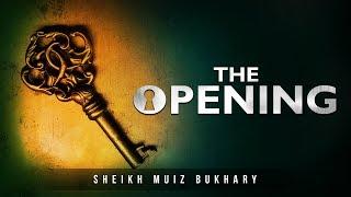 [POWERFUL] The Opening (Surah Al Fatihah) - Muiz Bukhary