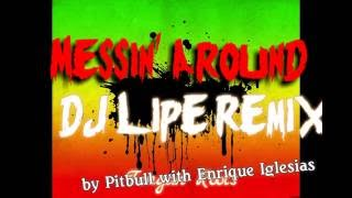 Pitbull with Enrique Iglesias - Messin' Around Reggae Remix