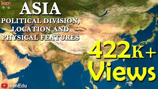 Asia: Political Divisions, Location and Physical Features