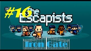 The Escapists - Iron Gate - Episode 16 - Super Speed Guards