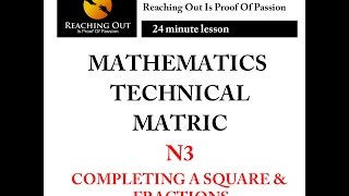Mathematics-Fractions and completing a square