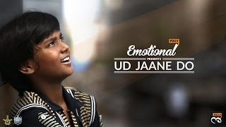 Ud Jaane Do - Subroto Cup || EmotionalFulls