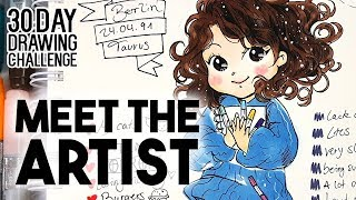 MEET THE ARTIST ★ DAY 1 ★ [30 Day Drawing Challenge]