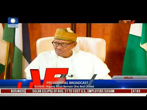 Buhari Vows To Uphold Nigeria's Unity, Says It Is Not Negotiable | Pres'l Broadcast |